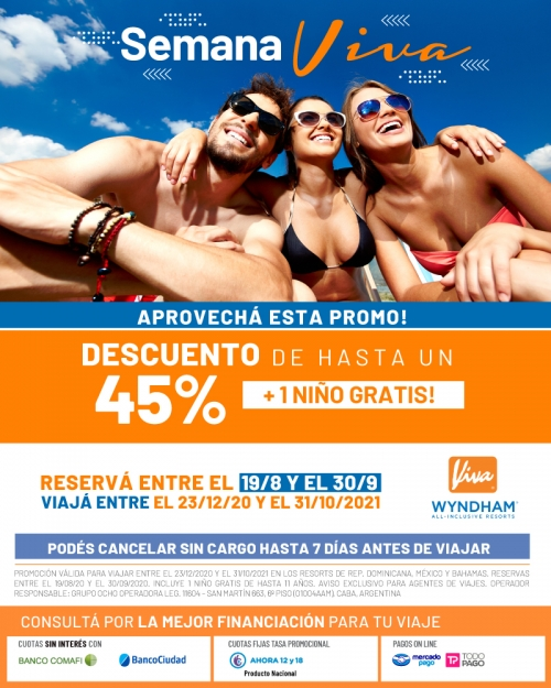 Semana VIVA Resorts 45% OFF y Promo Super FLEXIBLE