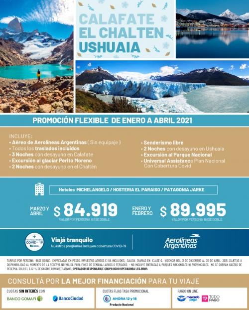 Combinado Calafate, El Chaltén y Ushuaia con tarifas FLEXIBLES