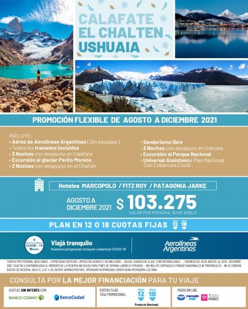 Calafate El Chalten y Ushuaia Promo FLEX Agosto a Diciembre